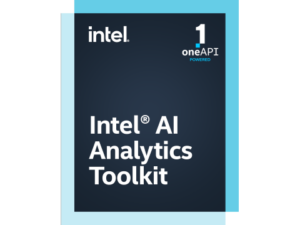 Intel® oneAPI AI Analytics Toolkit