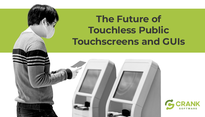The future of touchless public touchscreens and GUIs